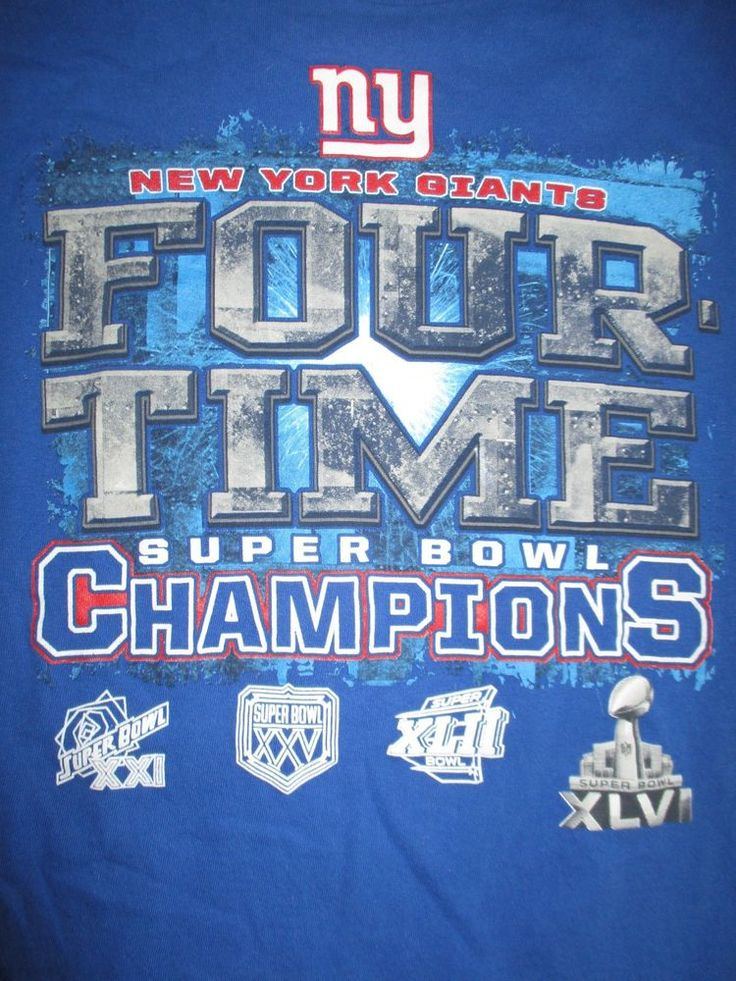NEW YORK GIANTS Four Time Champions SUPER BOWL XXI XXV XLII XLVI (XL) T-Shirt #NewYorkGiants