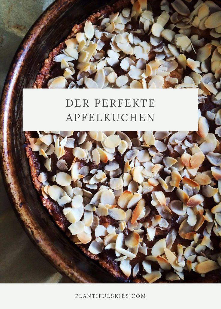 Der perfekte Apfelkuchen: vegan, vollwertig, ohne Industriezucker! Und ausserdem unverschämt lecker!