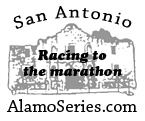 Alamo running series... I can only do  A few of these because of scheduling but great idea to get ready for rock and roll marathon in November