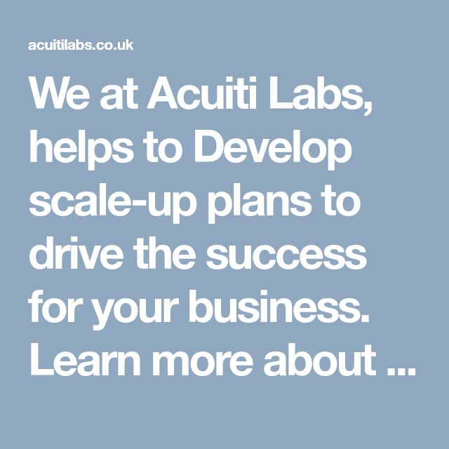 We at Acuiti Labs, helps to Develop  scale-up plans to drive the success for your business. Learn more about our technologies & Solutions >> http://acuitilabs.co.uk/business-consulting/