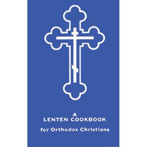 Lenten Cookbook for Orthodox Christians - Ancient Faith Publishing
