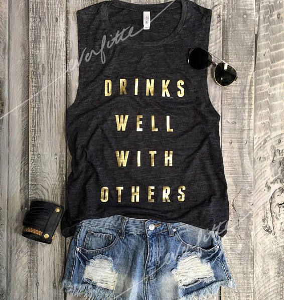 Drinks Well With Others Charcoal / GOLD Funny Muscle Tee, Workout Top, Muscle Tank