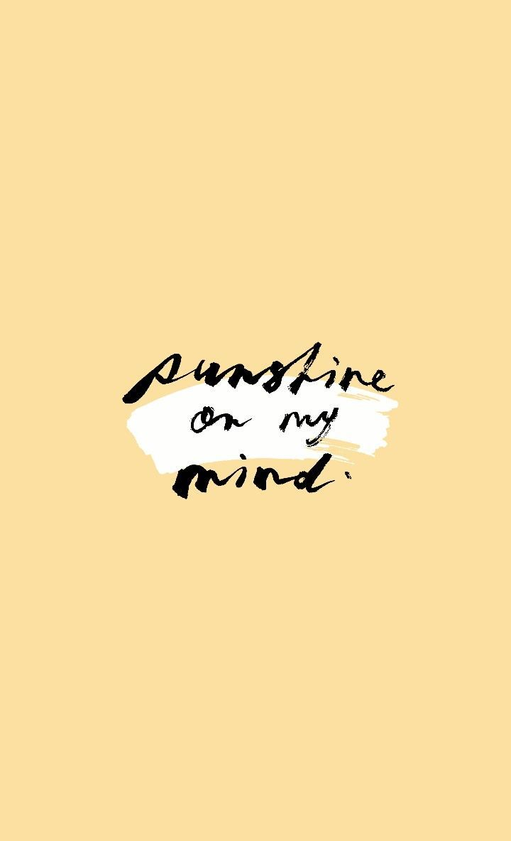 Sunshine On My Mind Inspirational Quotes Flirting Quotes Funny Words