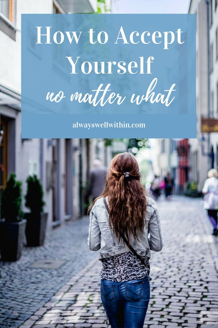 Why self-acceptance can be hard + how to change that.