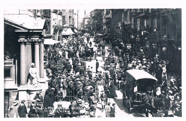 THE VISIT OF THE CALAIS MUNICIPAL BANDS TO BRIGHTON - Clock Tower - August 15th 1907