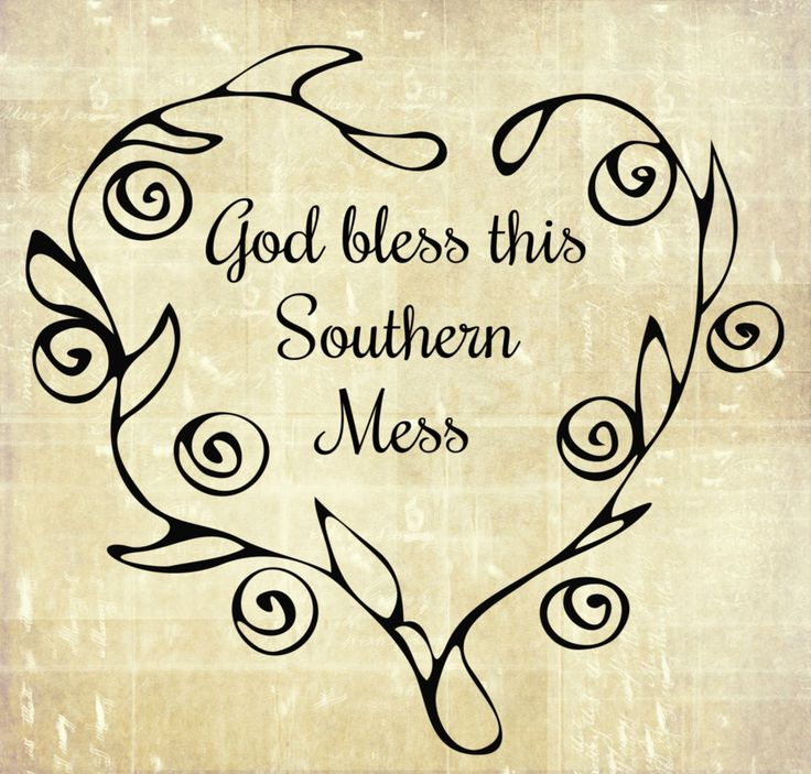 Southern Sayings Digital Print - Instant Digital Download - Southern Signs - Southern Life Style - God bless this Southern Mess by SevenCorners on Etsy