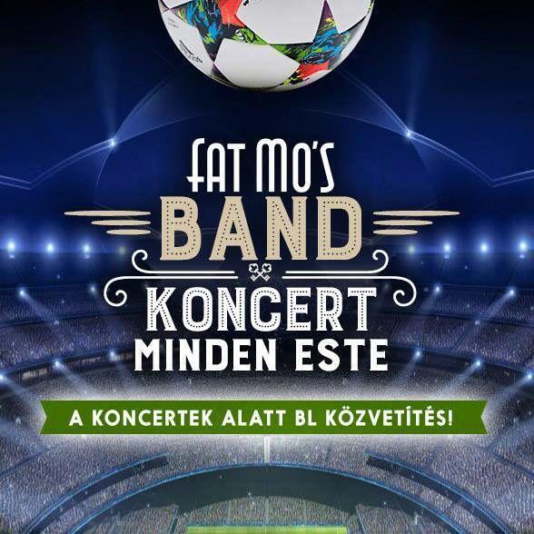 Fat Mo's élő koncertek minden este!