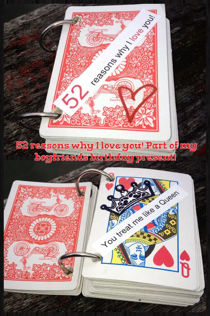 """Made my boyfriend a 52 reasons why I love you card book! Very cute. He LOVED it! Some things inside were """"because you make me laugh"""" placed on a joker card ! Or because you're my one and only! Placed on an ace :) took me an hour to make and $4.00 total for all supplies !"""