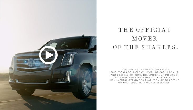 Escalade: The Official Mover Of The Shakers.