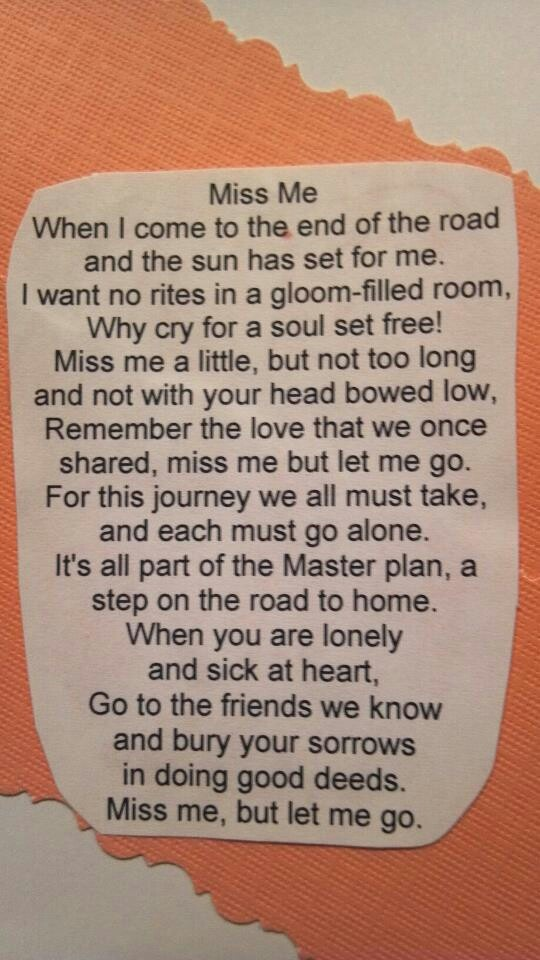 Let me go... this is what Nathan's Aunt Cynthia read at Oceanside before his ashes were spread
