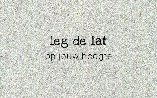 Leg de lat op jouw hoogte #spreuk #lat
