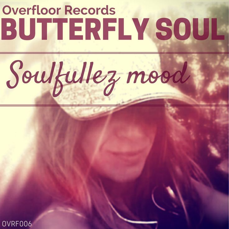 Butterfly Soul by Overfloor Records!