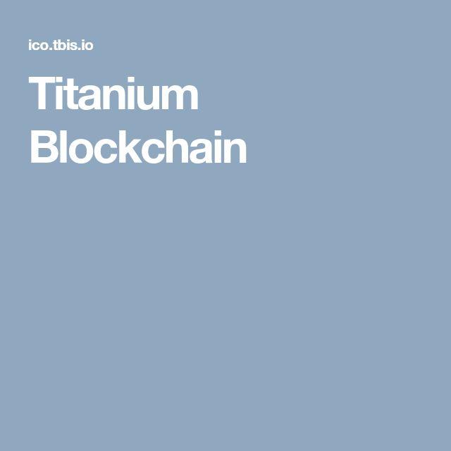 Titanium Blockchain