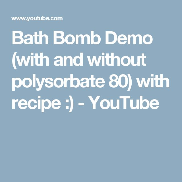 Bath Bomb Demo (with and without polysorbate 80) with recipe :) - YouTube