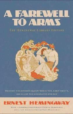Farewell to arms, by Ernst Hemmingway  Farvel til våbene