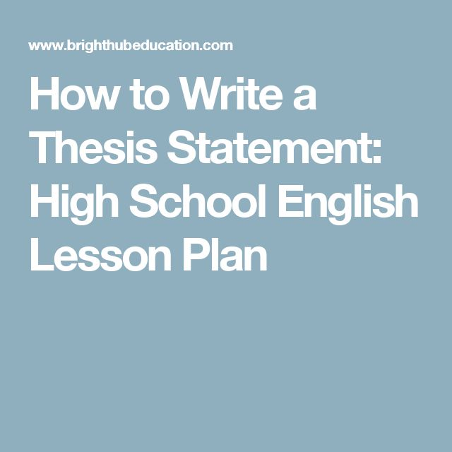 lesson thesis statement Today's lessonwriting thesis statements •given the definition and components of a thesis statement, along with a sample writing prompt with pre-written thesis statements, students will be able to distinguish the better of three thesis statements by.