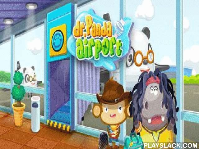 Dr. Panda Airport  Android Game - playslack.com , Dr. Panda Airport   a satisfactory game for children and their genitors. aid Dr. Panda to suffice the airport. draft at permission duties, direct travelers, give case, operate flights and many other things.