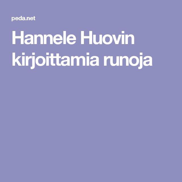 Hannele Huovin kirjoittamia runoja