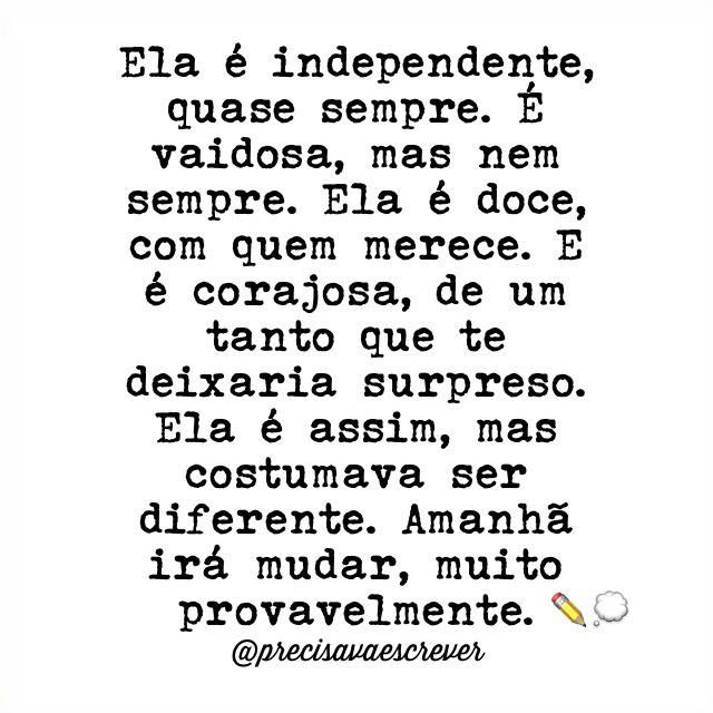 Ela é independente