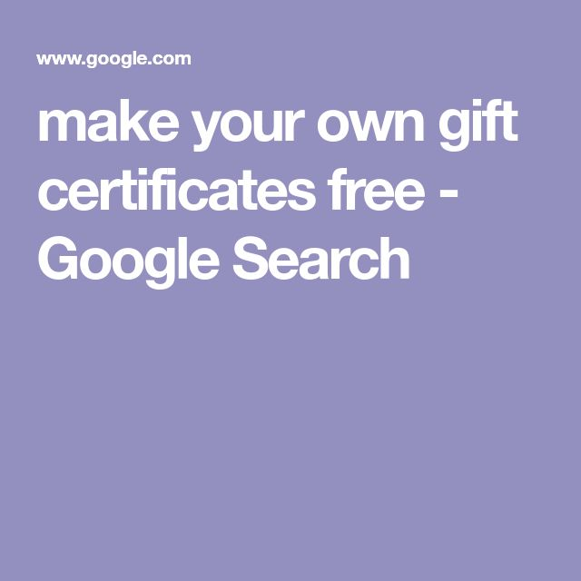 make your own gift certificates free - Google Search make your - make your own gift certificates free