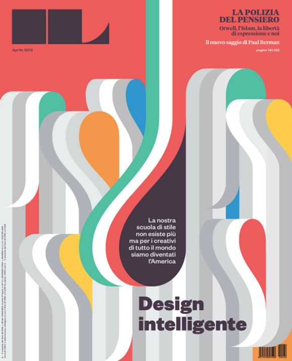 Italian design is sometimes just decoration, as this cover. But nice retro-feel and a nudge to all graphic designers out there.: La Tigr, Design Intelligence, Graphicdesign, Francis Francs, Graphics Design, Covers Design, The Magazines, Editorial Design, Magazines Covers