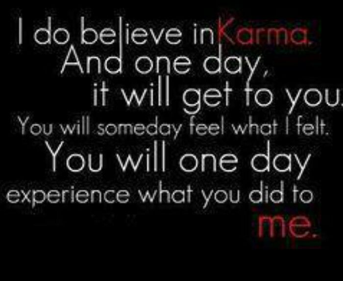 Karma Will Get You Quotes: 17 Best Images About Karma On Pinterest