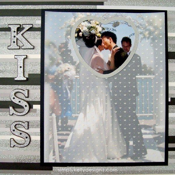 First Kiss.  Love the vellum overlay!