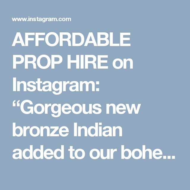"AFFORDABLE PROP HIRE on Instagram: ""Gorgeous new bronze Indian added to our bohemian hire range. #Indian #bronze #vintage #retro #boho #bohostyle #wedding #weddinhire #sydneyweddings #props #prophire #prophiresydney"""