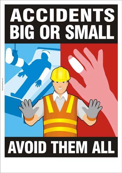 Avoid accidents - big or small