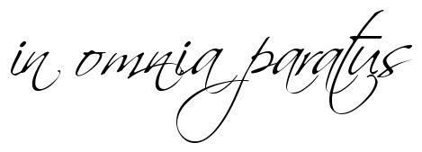 """""""in omnia paratus"""" - tattoo script, download free scetch"""