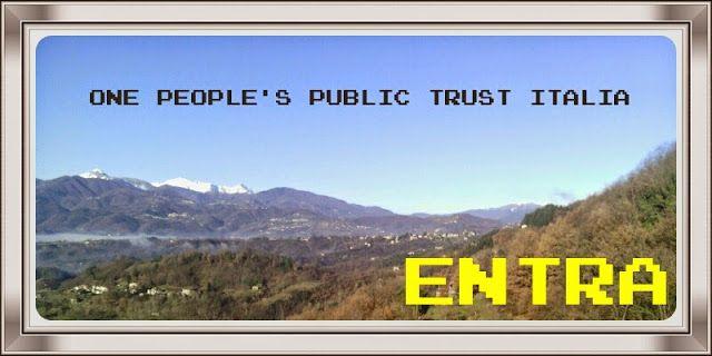 CAPITAN FUTURO: COS'E' O.P.P.T. ??? ONE PEOPLE'S PUBLIC TRUST - ww...