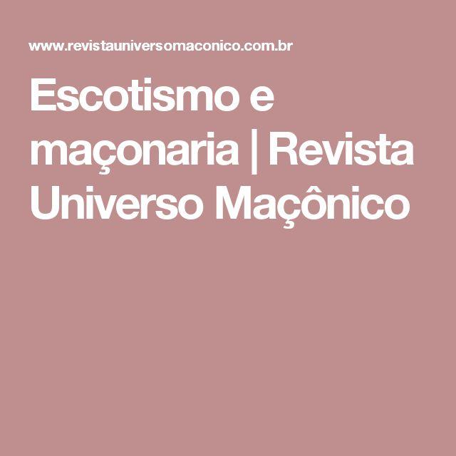 Escotismo e maçonaria | Revista Universo Maçônico
