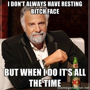5efcaa4cb959f8a581dd74f678fc1232 i dont always its funny 57 best resting bitch face images on pinterest funny stuff