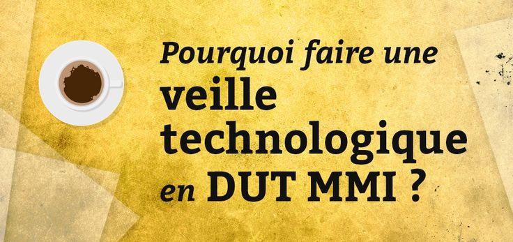 Pourquoi faire une veille technologique en DUT MMI - Blog du MMI⎟http://blogdummi.fr/webmarketing/faire-veille-technologique-en-dut-mmi/ #veille #DUTMMI