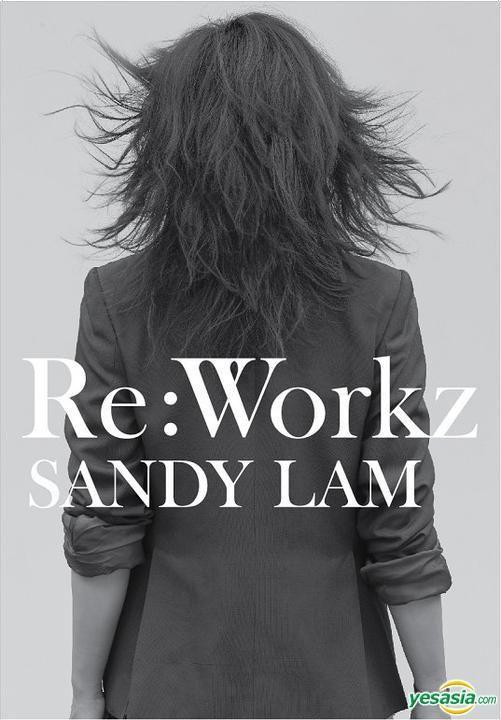Sandy Lam 林憶蓮 - Re: Workz