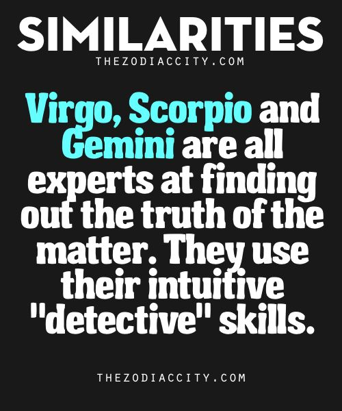 #scorpio Zodiac Similarities: Virgo, Scorpio & Gemini | TheZodiacCityThese three (3) zodiac signs all from different elements, Virgo (Earth Sign), Scorpio (Water Sign) and Gemini (Air Sign) are natural-born...
