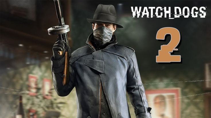 The Game Changed Its Colors - Watch Dogs - Part |2|