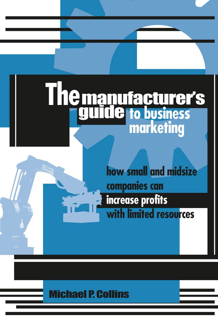 47 best book publishing images on pinterest book book publishing the manufacturers guide to business marketing offers a wealth of practical low cost do it yourself marketing tools tailored specifically for companies solutioingenieria Images