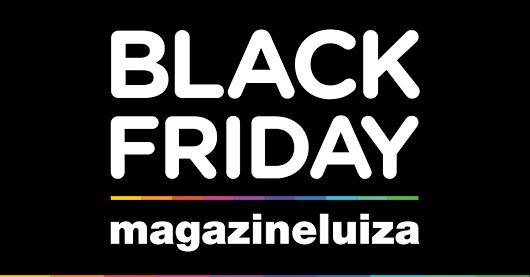 Boa noite, gente! Essa semana é uma data muito especial pra mim. É a semana da Black Friday .Estou preparando MUITAS OFERTAS incríveis para vcs. Deem um curtir se estão ansiosos! Faltam apenas 3 dias.............. Dia 25/11  sexta feira ,começa o #BlackFriday do site Magazine Luiza Loja Principal. http://magazinevoce.com.br/magazinelojaprincipal/