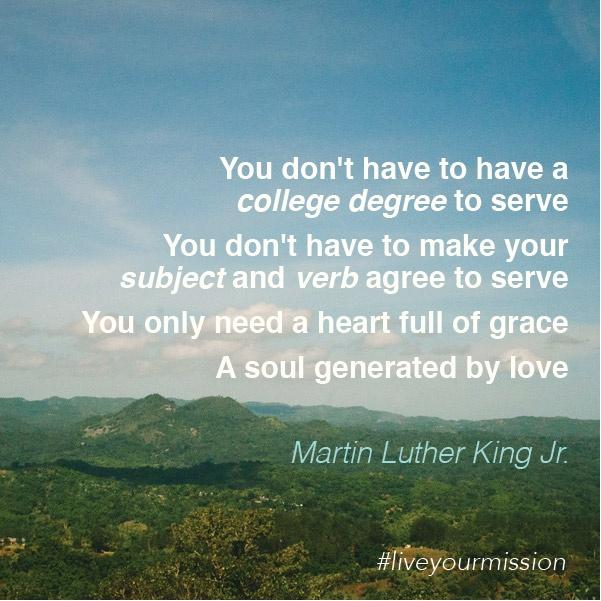 Serve. #liveyourmission #MLK #quote | Inspiration ...