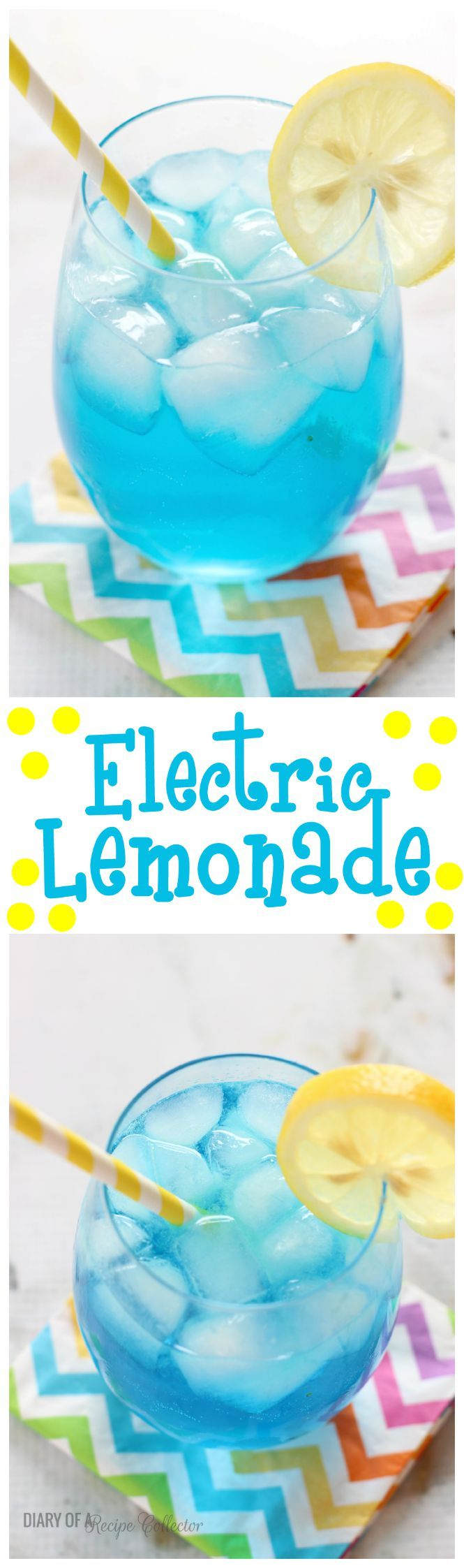 Electric Lemonade - Diary of A Recipe Collector
