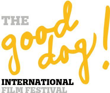 The Good Dog! International Film Festival