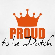 Overall the Dutch are quite patriotic and therefor proud of their country. especially during sports the whole country supports the national team, no matter what sport.