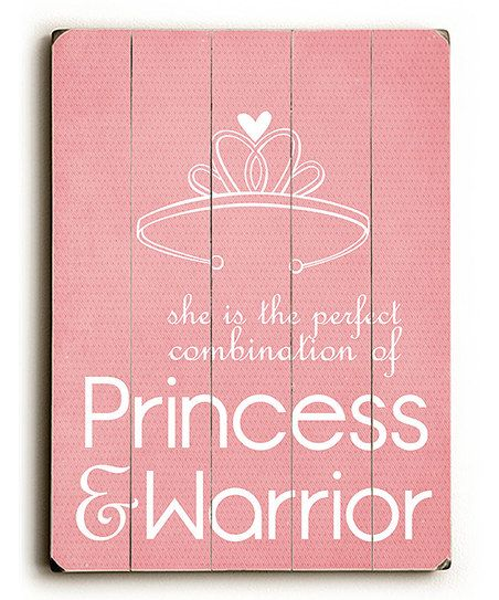 'Princess & Warrior' Wall Art - In a little girl's room. I wanna raise princess warriors. Not to be confused with Xena Warrior Princess $42.99