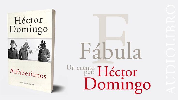 ALFABERINTOS, audiolibro | F de Fábula, por Héctor Domingo.