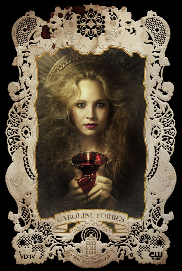 "The Vampire Diaries: Holy Card: Caroline Forbes ""AMOR EST IMMOLARE""- Love is"