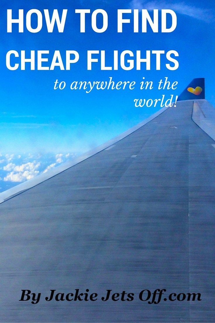 How to Find Cheap Flights to Anywhere | Cheap flights ...