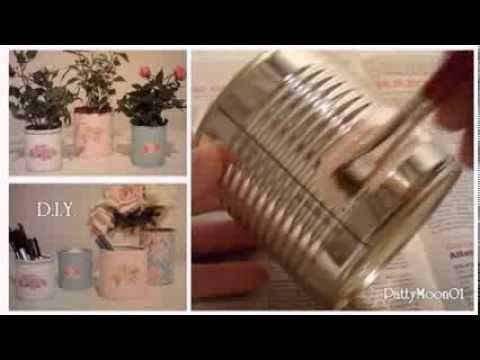 DIY Barattoli di latta Shabby Chic / Tin cans ღ - YouTube