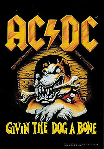rock band tapestries | AC/DC Poster Flag Givin The Dog A Bone Tapestry - a few years later, went to the same Highschool as these guys!