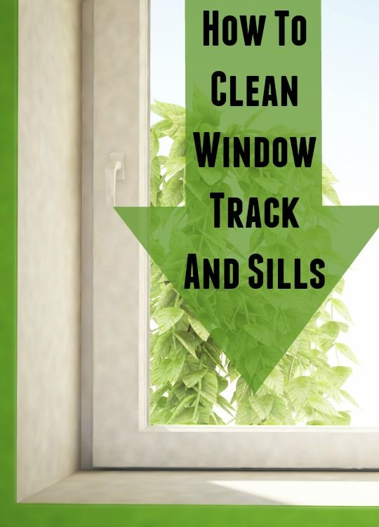 How to clean window tracks and sills.  This may be my favorite cleaning website.  So many cleaning instructions!  :)
